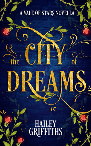 The City of Dreams (Vale of Stars 0.5)