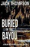 Buried in the Bayou (Raja Williams #8)