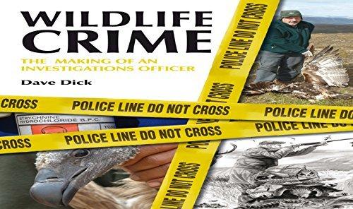 Wildlife Crime Dave Dick