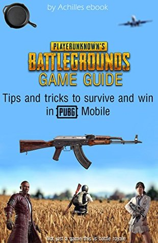 PlayerUnknown's Battlegrounds Game Guide: Tips and tricks to survive and win in PUBG Mobile
