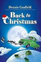 Back to Christmas: Full-color Print Edition