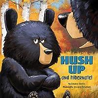 Hush Up & Hibernate