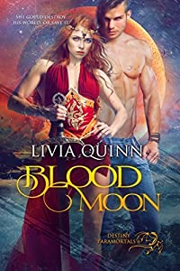 Blood Moon: A dragon shifter romance (Destiny Paramortals, #6)