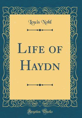 Life of Haydn  by  Louis Nohl
