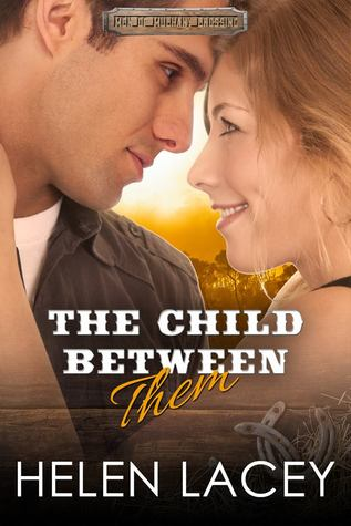 The Child Between Them (Men of Mulhany Crossing, #2)
