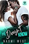 He Doesn't Know: A Bad Boy Second Chance Baby Romance