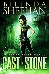 Cast in Stone (Jenna Faith, #1)