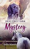 High Forest Farm: Mystery