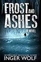 Frost and Ashes (Daniel Trokic, #2)