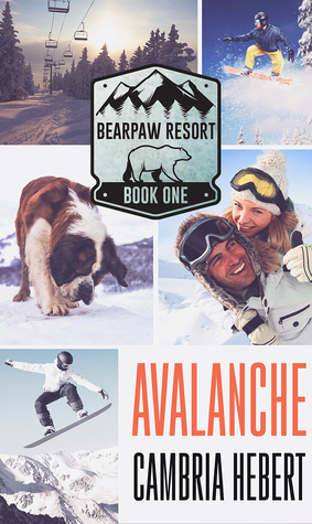 Avalanche (BearPaw Resort #1)