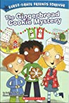 The Gingerbread Cookie Mystery (First-Grade Friends Forever)