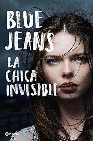 La Chica Invisible La Chica Invisible 1 By Blue Jeans