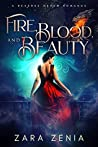 Fire, Blood, and Beauty (Vampire Dragon Shifter Reverse Harem, #1)