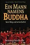 Ein Mann namens Buddha