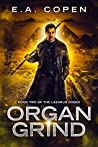 Organ Grind (The Lazarus Codex #2)