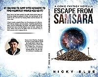 Download Escape From Samsara A Dark Comedy Fantasy Adventure Prophecy Allocation Book 1 By Nicky Blue