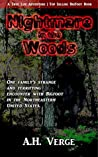 Nightmare in the Woods: One Family's Strange and Terrifying Encounter with Bigfoot in the Northeastern United States