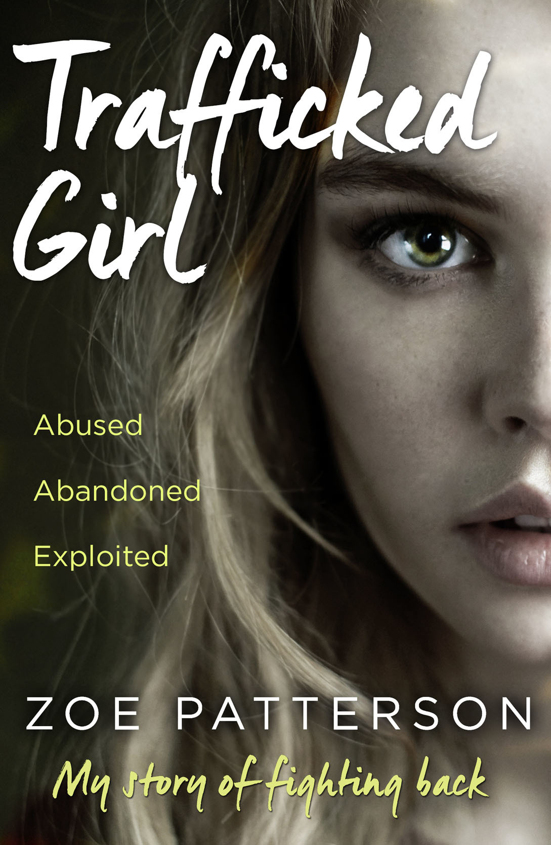 Trafficked Girl Abused. Abandoned