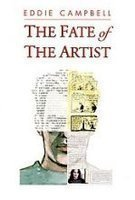 Ebook The Fate Of The Artist By Eddie Campbell
