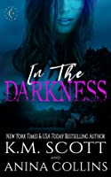 In The Darkness (Project Artemis, #1)