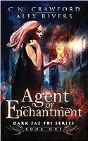Agent of Enchantment (Dark Fae FBI #1)