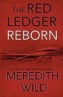 Reborn (The Red Ledger, #1-3)
