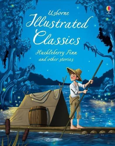 ILLUSTRATED CLASSICS HUCKLEBERRY FINN OTHER STORIES