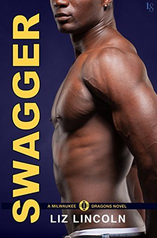 Swagger (Milwaukee Dragons, #2)