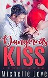 Dangerous Kiss : A Virgin and Billionaire Romance