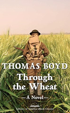 Through the Wheat: A Novel: A Library of America eBook Classic