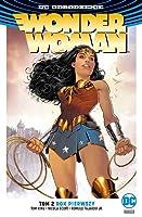 Wonder Woman. Tom 2. Rok pierwszy (Wonder Woman, #2)