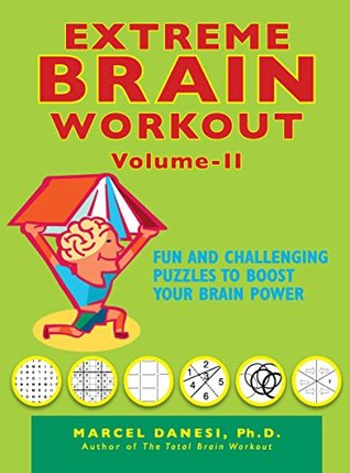 Extreme Brain Workout - Vol. 2 (Harlequin Non Fiction)