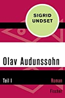 Olav Audunssohn: Teil I