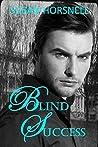 Blind Success (Blind #2)