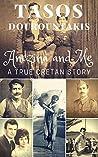 Anezina and Me: A True Cretan Story