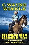Jericho's Way: The Adventures Of Daniel Andrew Jericho