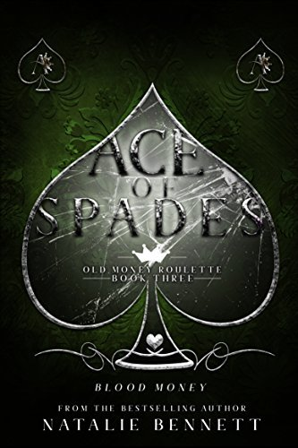 Natalie Bennett - Old Money Roulette 3 - Ace of Spades