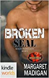 Broken Seal (Brotherhood Protectors Kindle Worlds; Sealed with a Kiss Book 5)
