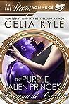 The Purple Alien Prince's Pregnant Captive by Celia Kyle