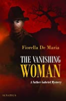 The Vanishing Woman: A Father Gabriel Mystery