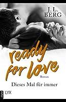 Ready for Love - Dieses Mal für immer (Ready, #3)