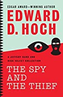 The Spy and the Thief: A Jeffery Rand and Nick Velvet Collection