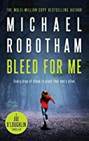 Bleed For Me (Joe O'Loughlin #4)