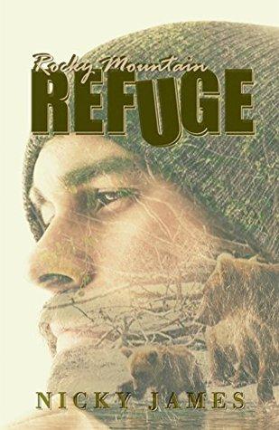 Rocky Mountain Refuge by Nicky James
