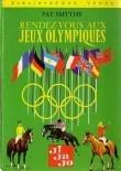 Rendez-vous aux Jeux-Olympiques