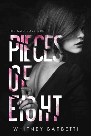 Pieces of Eight (Mad Love Duet, #2)