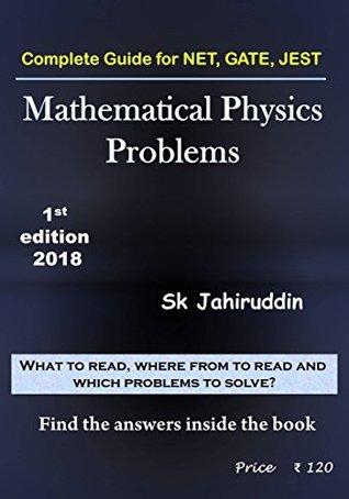 Mathematical Physics Problems By Sk Jahiruddin