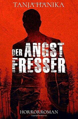 Der Angstfresser by Tanja Hanika