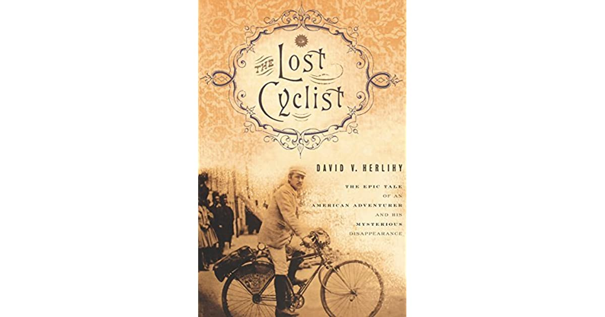 the lost cyclist herlihy david v
