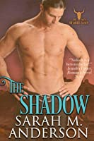 The Shadow (Men of the White Sandy, #3)